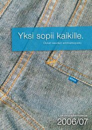 2006/07 Yksi sopii kaikille. 2006/07 - Oulun seudun ammattiopisto