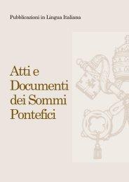 Atti e Documenti dei Sommi Pontefici - La Santa Sede