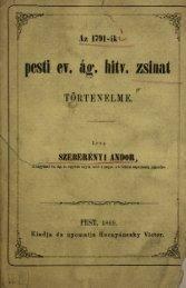 Az 1791-ki pesti ev. ág. hitv. zsinat történelme. Pest 1869. - Magyar ...