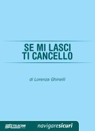 SE MI LASCI TI CANCELLO di Lorenza Ghinelli ... - NavigareSicuri