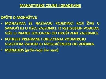 manastirske celine i grağevine opšte o monaštvu • monasima se ...