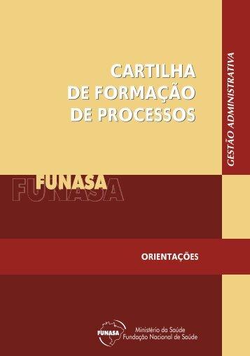 cartilha de formação de processos cartilha de formação de ... - Funasa