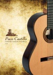 Catálogo Completo - Guitarras Paco Castillo Guitarras Paco Castillo