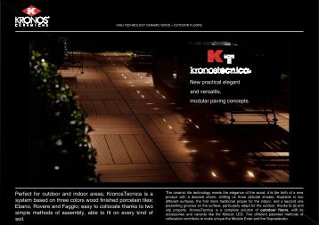 Perfect for outdoor and indoor areas, KronosTecnica is a system ...
