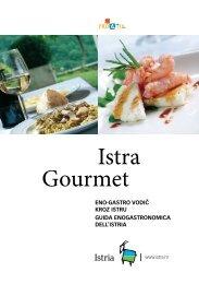 Istra Gourmet - Istria Gourmet