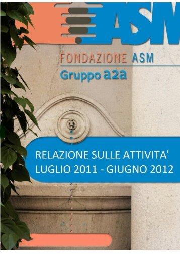 Relazione selle attività 2011/2012 - Fondazione ASM