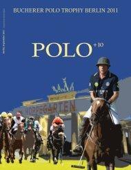 Bucherer POLO TrOPhy BerLin 2011 - Polo+10  Das Polo-Magazin