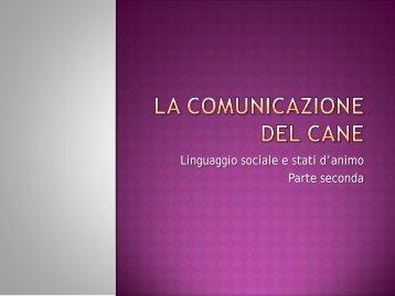 LA COMUNICAZIONE DEL CANE - TrovaVetrine.it