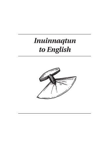 Inuinnaqtun\English Dictionary by Nunavut Arctic College (NAC)