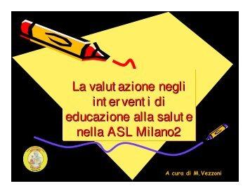 La valut azione negli int er vent i di educazione alla ... - ASL Milano 2