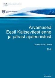 Arvamused Eesti Kaitseväest enne ja pärast ajateenistust - 2011