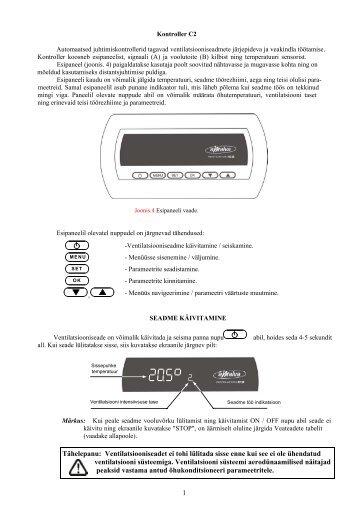 1 Tähelepanu: Ventilatsiooniseadet ei tohi lülitada sisse enne kui ...