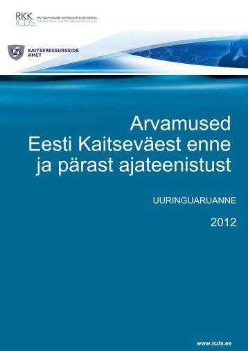 Arvamused Eesti Kaitseväest enne ja pärast ajateenistust