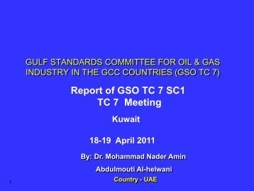 GSC COMMITTEE FOR OIL & GAS INDUSTRY IN THE GCC ...