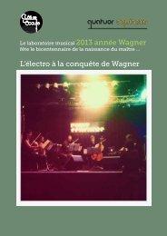 L'électro à la conquête de Wagner - Quatuor Equinoxe