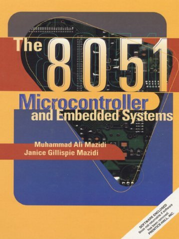 The 8051 Microcontroller and Embedded Systems Using Assembly