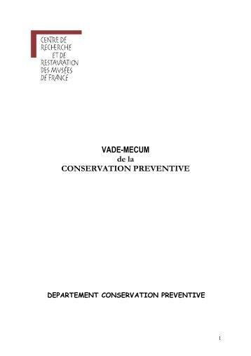 Vade Mecum de la conservation préventive (version ... - C2RMF