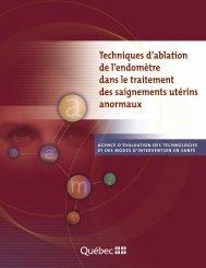 Techniques d'ablation de l'endomètre dans le traitement ... - INESSS