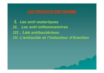 LES PRODUITS KIM PHARMA I. Les anti . Les anti ... - SANRU