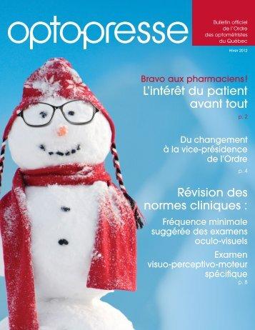 Opto Presse - hiver 2012.pdf - Ordre des optométristes du Québec