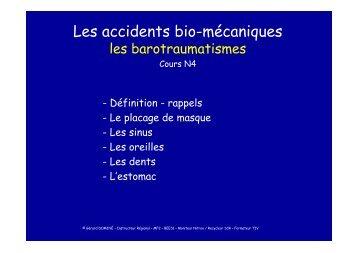Les accidents bio-mécaniques