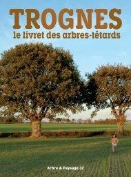 TROGNES - le livret des arbres-têtards - Arbre & Paysage