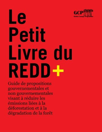 Guide de propositions gouvernementales et non ... - The REDD Desk