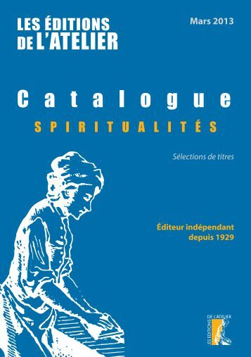 catalogue spiritualites - Editions de l'Atelier