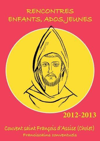 RENCONTRES ENFANTS, ADOS, JEUNES 2012-2013 - Cholet Catho