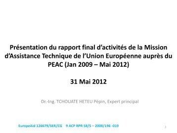 Présentation du rapport final d'activités de la Mission d'Assistance ...