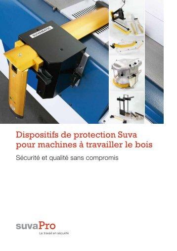 Dispositifs de protection Suva pour machines à travailler le bois