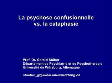 La psychose confusionnelle vs. la cataphasie - Cercle d'excellence ...
