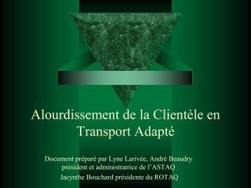 Alourdissement de la Clientèle en Transport Adapté