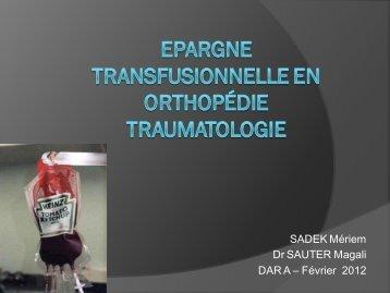 Epargne transfusionnelle en orthopedie traumatologie