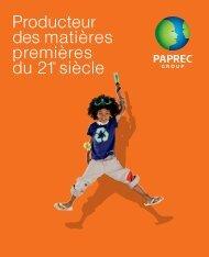 Producteur des matières premières du 21e siècle - Groupe Paprec