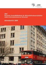 Jahresbericht 2009 (pdf) - ZBW