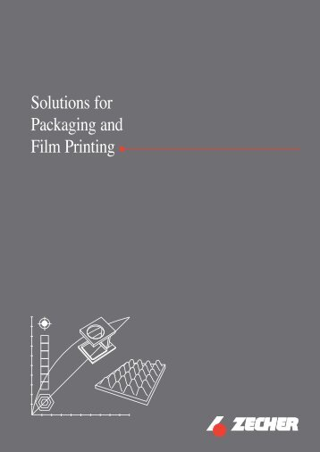Solutions for Packaging and Film Printing - Zecher