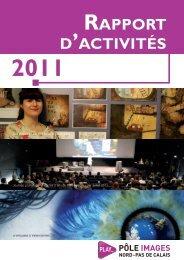Rapport d'activités Pôle Images 2011 - Centre régional de ...