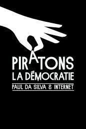 Piratons la démocratie - Blog perso de Paul Da Silva