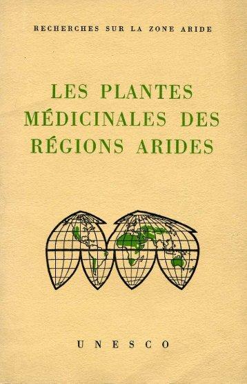 Les Plantes médicinales des régions arides ... - unesdoc - Unesco