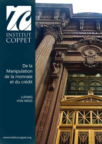 De la Manipulation de la monnaie et du crédit - Institut Coppet