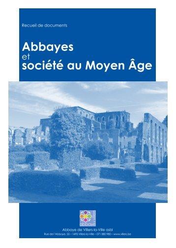 Abbayes société au Moyen Âge - Abbaye de Villers-la-Ville