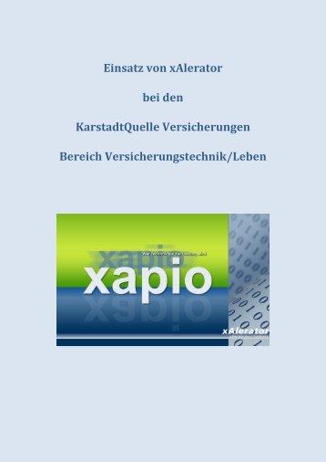 Einsatz von xAlerator bei den KarstadtQuelle Versicherungen ...