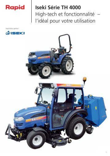 Iseki Série TH 4000 High-tech et fonctionnalité ... - Rapid Technic AG