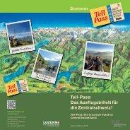 Tell-Pass: Das Ausflugsbillett für die Zentralschweiz ... - Zentralbahn