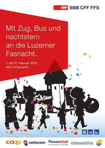 Mit Zug, Bus und nachtstern an die Luzerner Fasnacht. - Zentralbahn