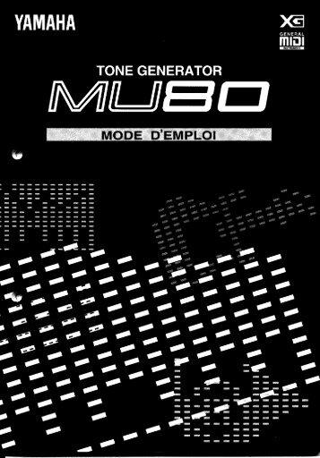 Qu'est-ce que le MU80 - Yamaha