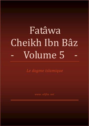 Compilation des Fatwas de Cheikh Ibn Baz - Volume 5 - - PDF