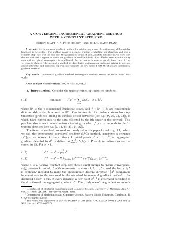 A CONVERGENT INCREMENTAL GRADIENT METHOD WITH A ...