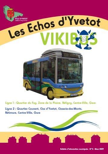 Ligne 1 : Quartier du Fay, Zone de la Plaine, Réfigny, Centre ... - Yvetot